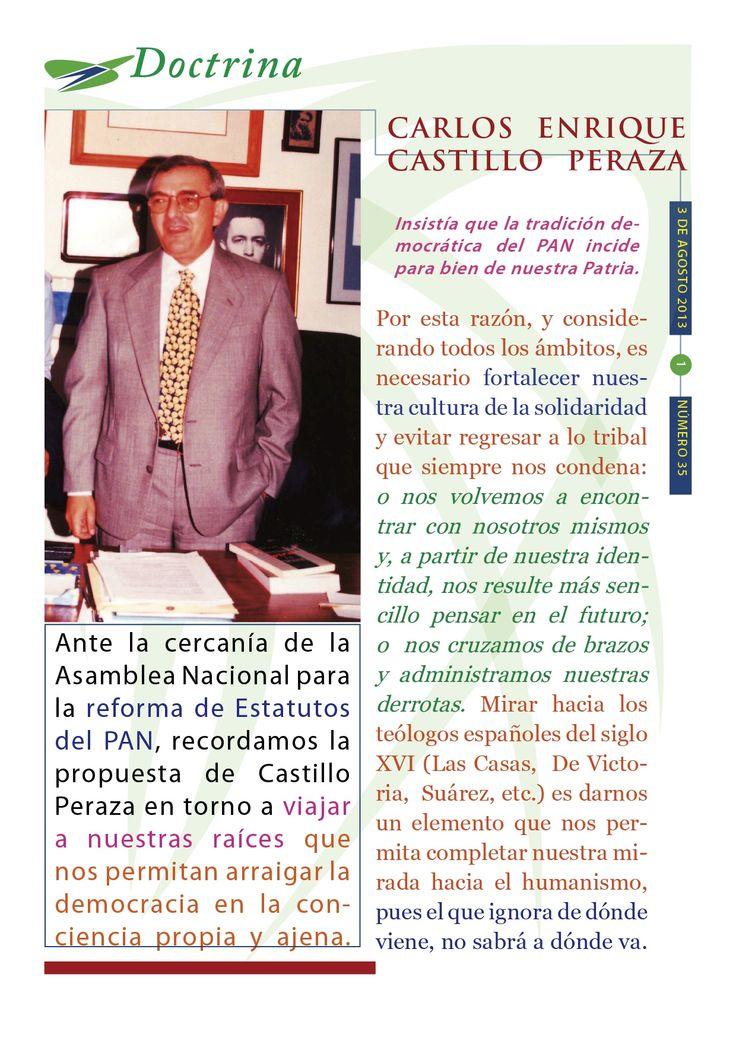 Cápsula Doctrinal del Humanismo Político número 35, editada por el CDE del PAN en Morelos. Tema: pensamiento de Carlos Castillo Peraza.