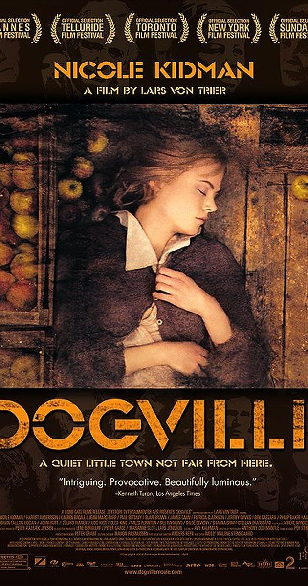 Dogville 2003 Lars Von Trier Movie Posters In And Out Movie