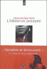 L'hibiscus pourpre - Chimamanda Ngozi Adichie