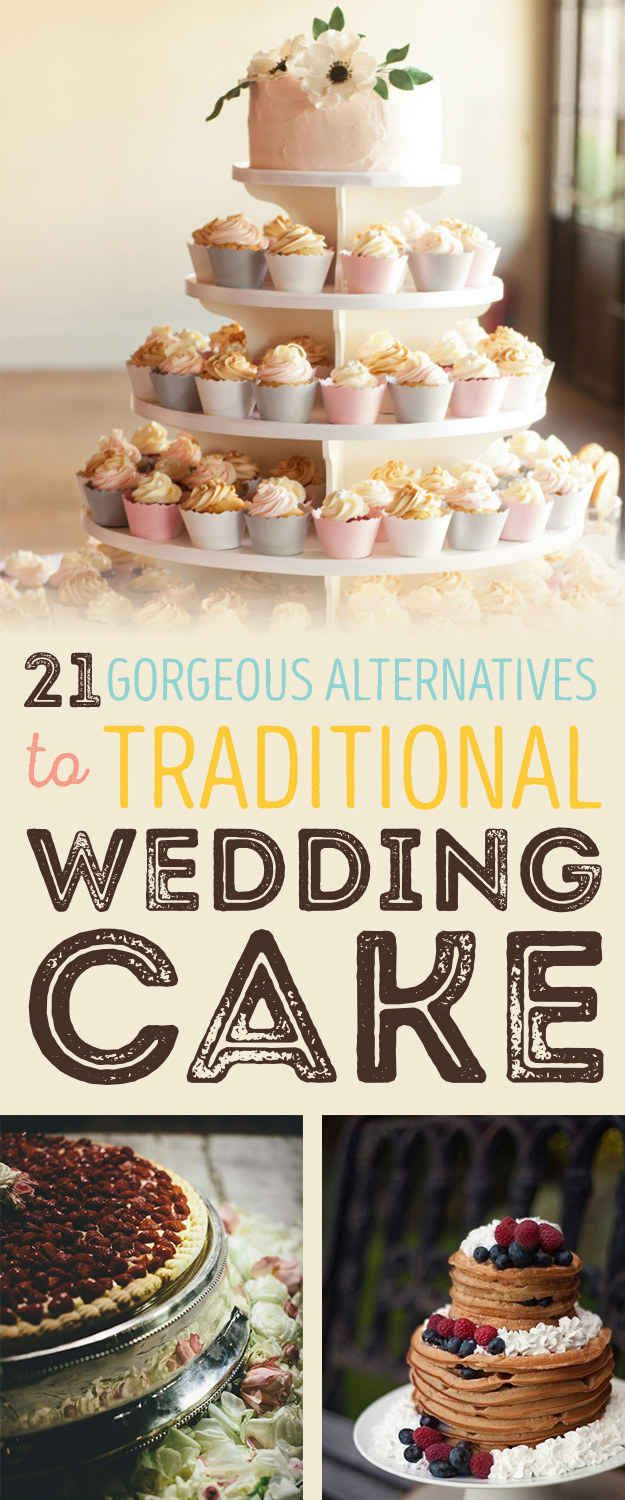 21 Gorgeous Non-Traditional Wedding Dessert Ideas Some are really dumb. Few are awesome!
