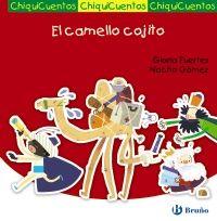 """""""El camello cojito"""" / Gloria Fuertes y Nacho Gómez: En esta historia de Navidad, los Reyes Magos van a visitar al Niño... ¡con un camello muy especial!Un simpático """"Auto de los Reyes Magos"""" creado por la poeta favorita de los niños: la gran Gloria Fuertes."""