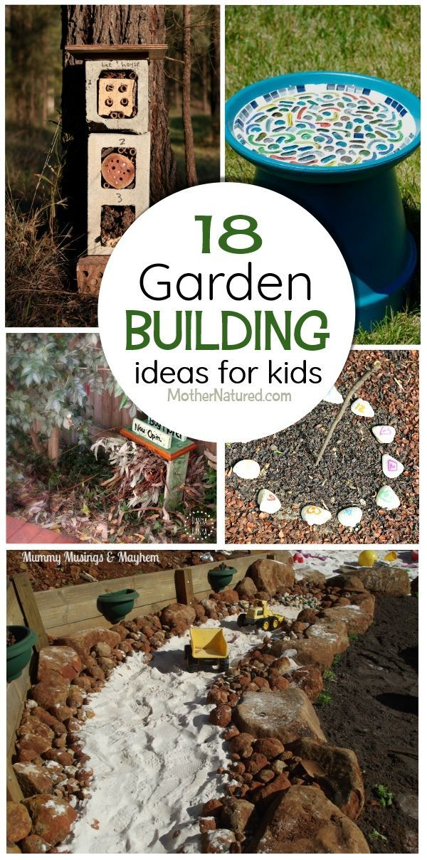 Kids building projects for the garden