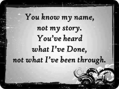 So very true.. so many people think they know me but they truly don't..