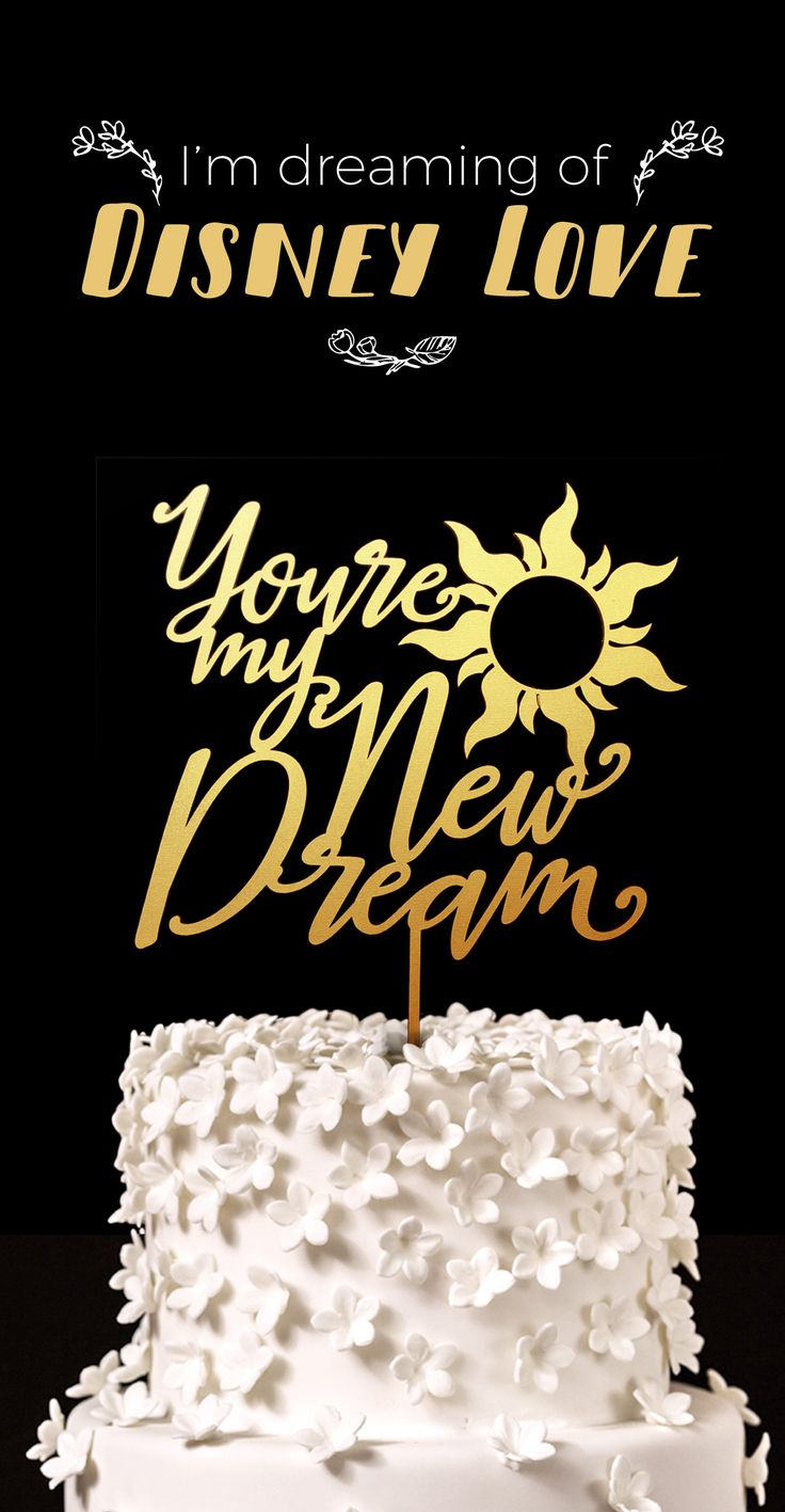 You're my New Dream - Tangled Disney Wedding Cake Topper