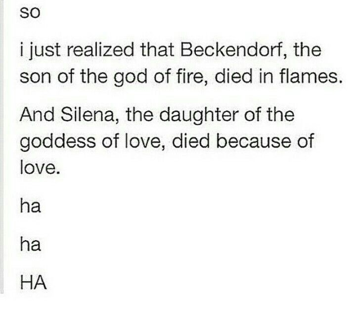 And Percy almost drowned un The Son of Neptune. Hazels moms died underground. Leos moms died in a fire. Leo *died* in an explosion before he was brought back.