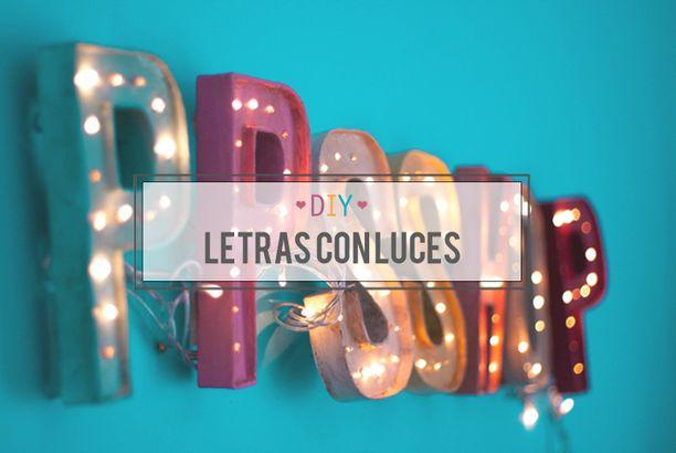 DIY - Letras con luces o Marquee Letters