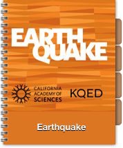 Earthquake: Designed for middle- and high-school science educators to broaden their own knowledge and use with students, the course weaves together activities, videos, and classroom-ready materials into a primer on how plate tectonics shape Earth's surface and directly impact people's lives.