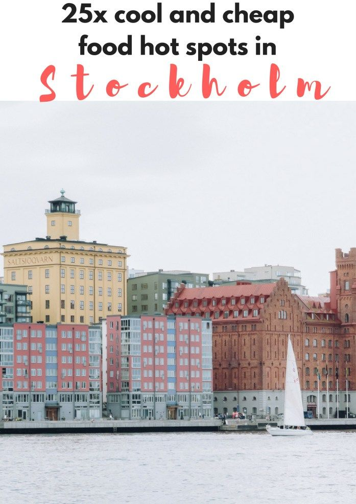 25x cool and cheap food hot spots in Stockholm, Sweden - Map of Joy #stockholm #sweden #swedentravel