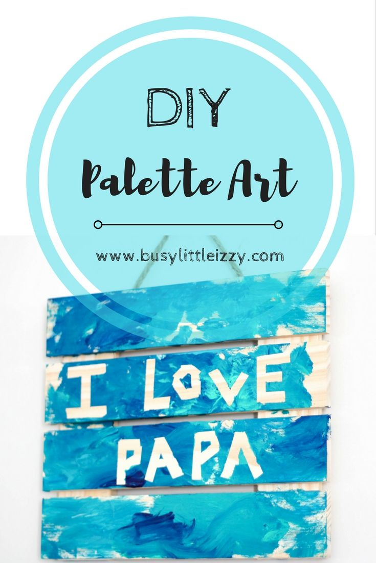 DIY Palette Art | Child Art | Toddler Art | Baby Art | Arts and Crafts | Valentine's Craft | Birthday Gift | Sensory Play | Busy Little Izzy | Paints
