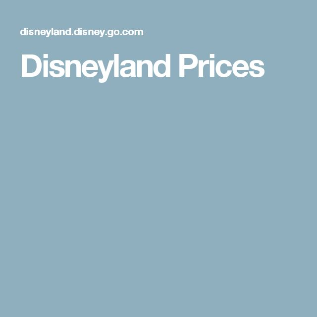 Disneyland Prices