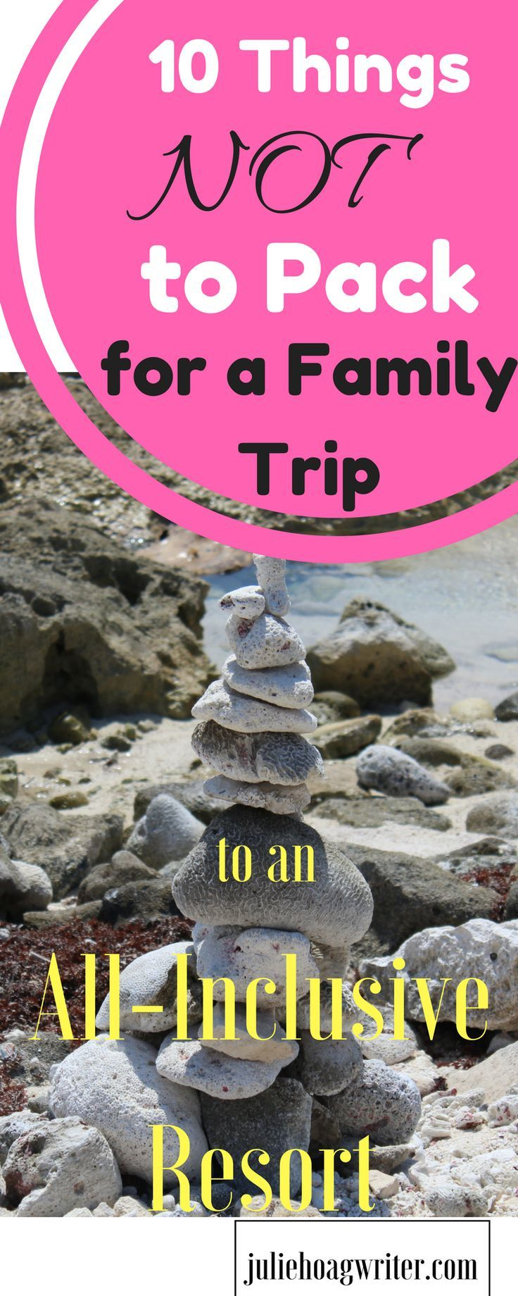 My top Ten Things Not to Pack for a Family Trip to an All-Inclusive Resort. Family travel tips and packing tips for a family trip to an all-inclusve resort in Mexico. What not to pack for a family vacation to a beach resort that is all inclusive. Packing light tips for what not to bring along on a beach vacation. #familytravel #allinclusive #packinglight #packinglist #packingtips #packing #inmybag #familyvacation #traveltips #vacationtips #traveling #travelblog #travelmore #travelersnotebook