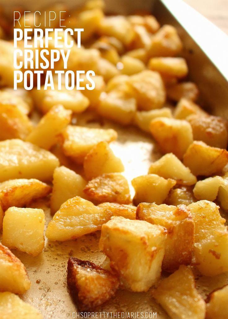 recipe: perfect crispy potatoes - OH SO PRETTY the DIARIES