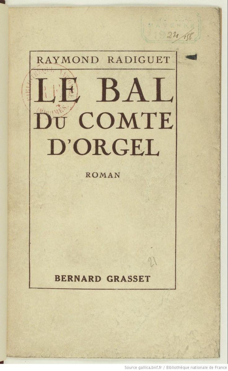 Raymond Radiguet, Le Bal du comte d'Orgel, 1924. A lire en ligne.. Cliquez sur la couverture.. Bonne lecture!!!