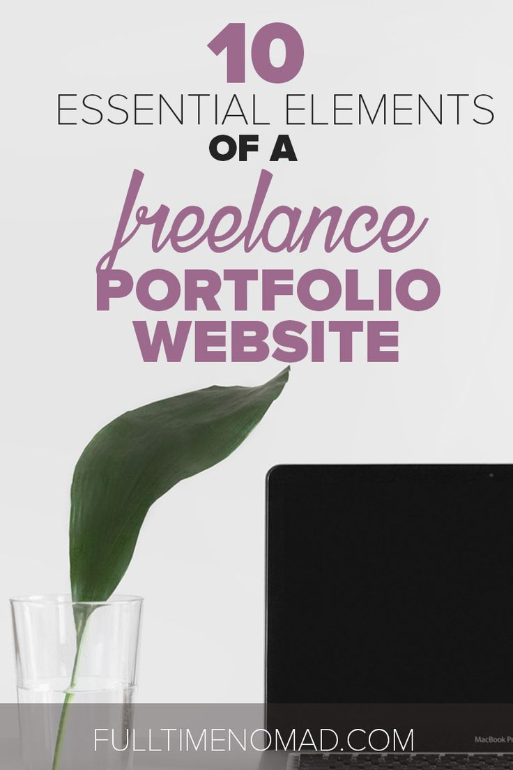 10 Essential Elements Of A Freelance Portfolio Website Freelance Writing Jobs Freelance Writing Portfolio Website
