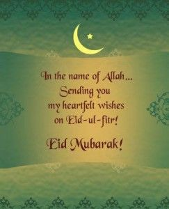 eid 2014 eid ul fitr mubarak quotes 243x300 Eid ul Fitr 2014 wishes Greetings Quotes SMS