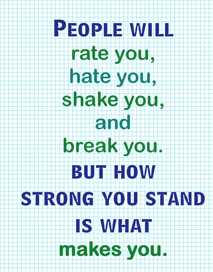 Poster for the classroom.: Quotes Poster Pins, Thoughts Sayings Quotes, Awesome Quotes, Life Quote, Wisdom, Inspirational Quotes, Stand Strong, Be Strong, Poster Quotes