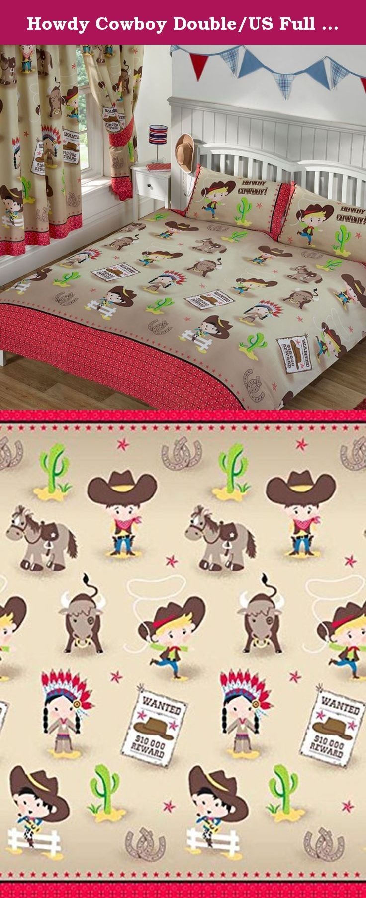Howdy Cowboy Double/US Full Duvet Cover and Pillowcase Set. A fun cowboy themed bedding set Includes 1 x double duvet cover and 2 x pillowcases Duvet Cover size: 200cm x 200cm Pillowcase size: 50cm x 75cm Easycare material - 48% cotton, 52% polyester Machine washable To fit standard UK double bed Main colour: Sand Matching curtains also available Also available in single and junior sizes The Howdy Cowboy Double Duvet Cover and Pillowcase Set has all the fun and adventure of the Wild West!...