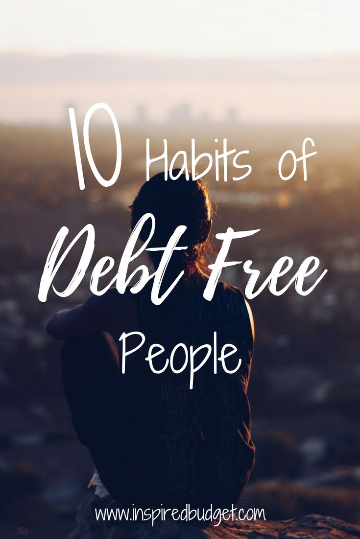 10 habits for you to follow to get one step closer to debt freedom.