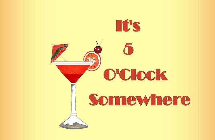 5 Clock Somewhere - Cocktail Typography