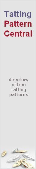 Tatting Pattern Central - Online Directory of Free Tatting Patterns, Charts & Designs, Tutorials, Testimonials, Tricks & More!