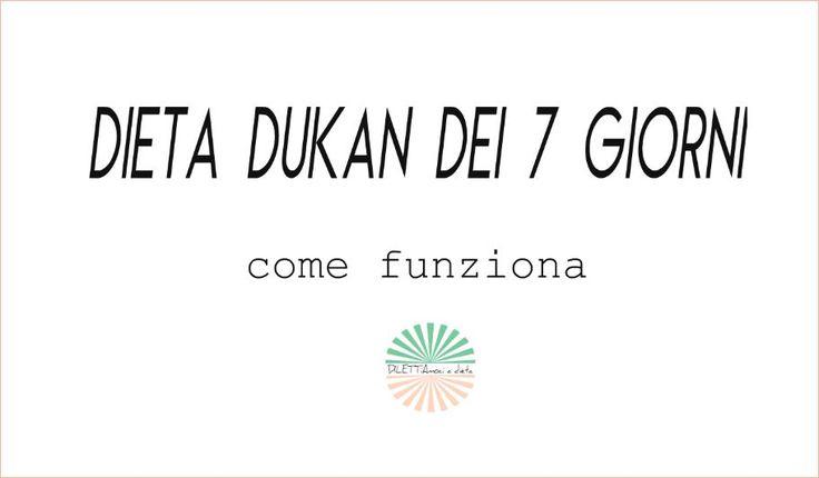 Tutto il programma della dieta Dukan dei 7 giorni: cosa mangiare in ogni giorno della settimana, dal lunedì alla domenica