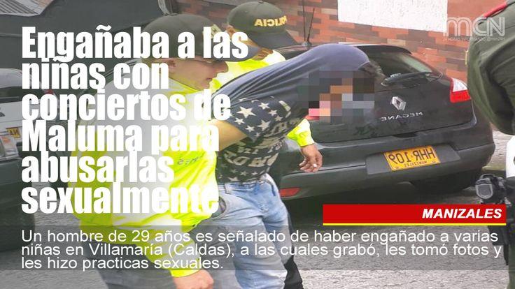 Engañaba a las niñas con conciertos de #Maluma para abusarlas sexualmente