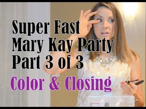 Mary Kay Party - Dash Out The Door Color/Close - Part 3 of 3