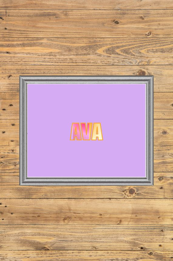 Ava Name Printable Quote 11x14 8x10 5x7 Download JPG