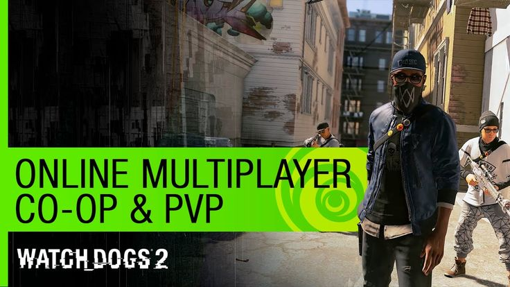 Watch Dogs 2 Trailer: Online Multiplayer (Co-Op & PVP) https://www.youtube.com/watch?v=Mlva1OkLvRc