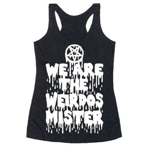 We+Are+The+Weirdos+Mister