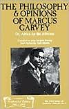 The Philosophy and Opinions of Marcus Garvey, Or, Africa for the Africans: Or, Africa for the Africans