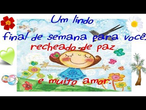 FALANDO DE VIDA!!: Um lindo final de semana - video de lindo final de...