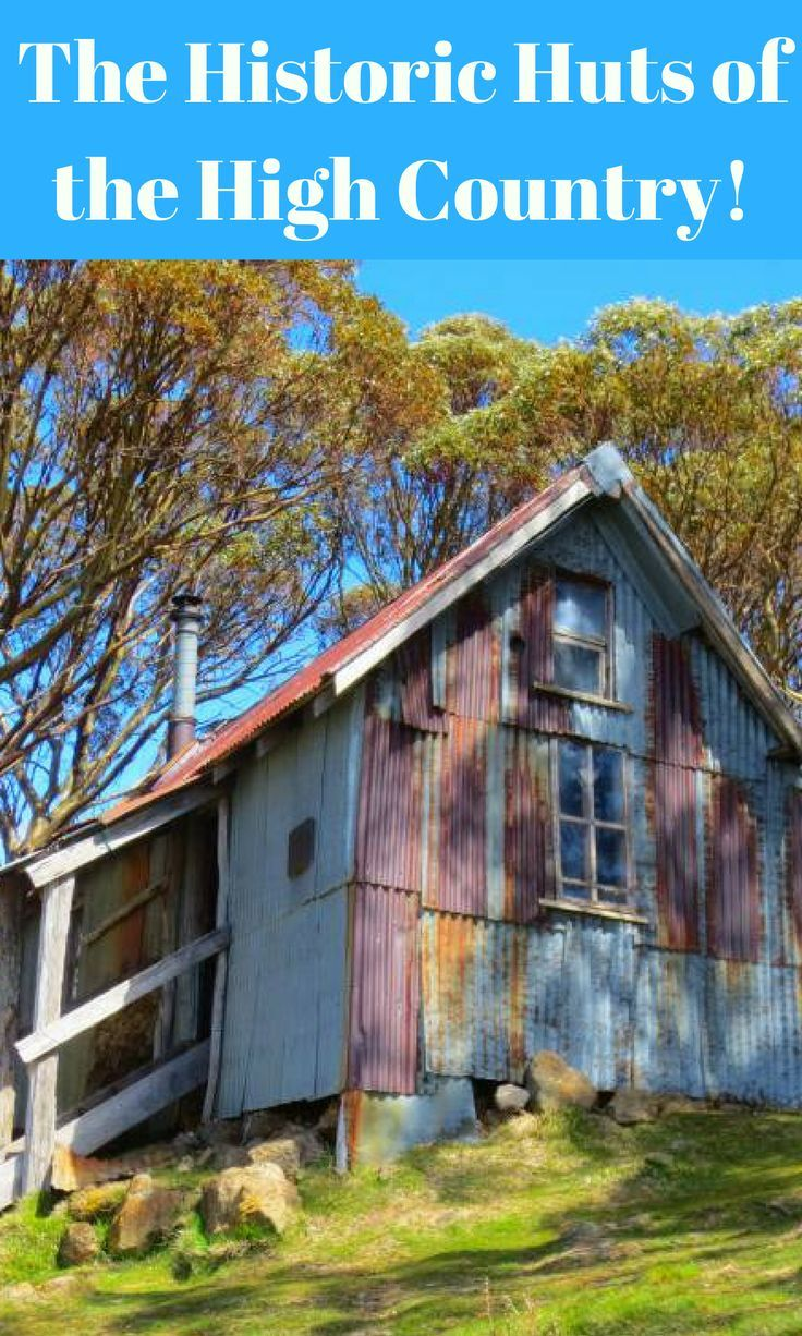 Historic huts in the Australian Alps of Victoria and New South Wales