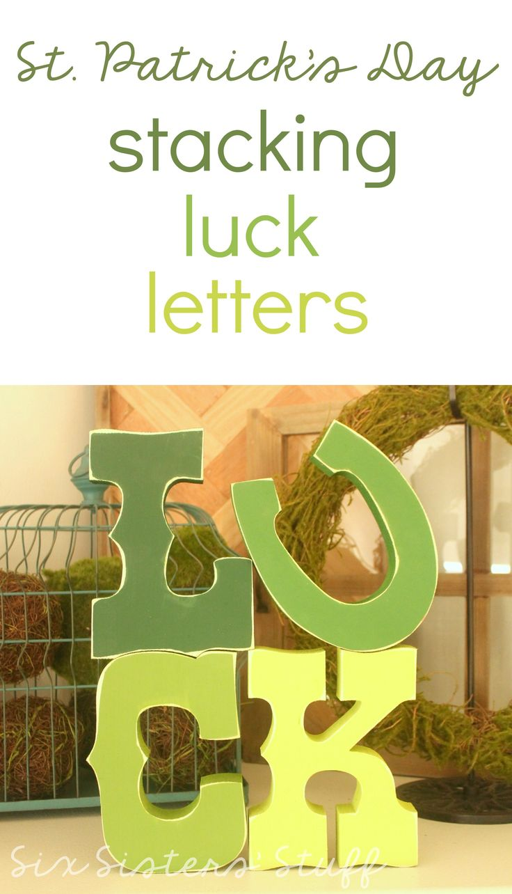 "Stacking ""LUCK"" Letters for St. Patrick's Day.  So cute and easy to make! 