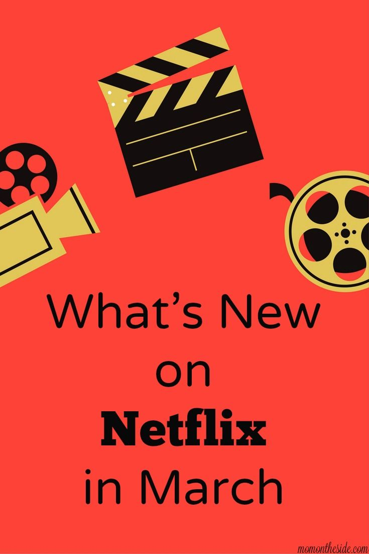 Check out the full list of what's new on Netflix in March, as well as what's leaving, so you can get your streaming list ready! via @momontheside