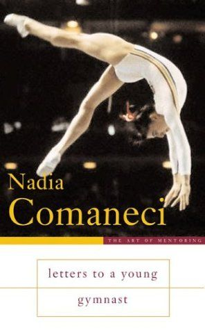 letters to a young gymnast nadia comaneci