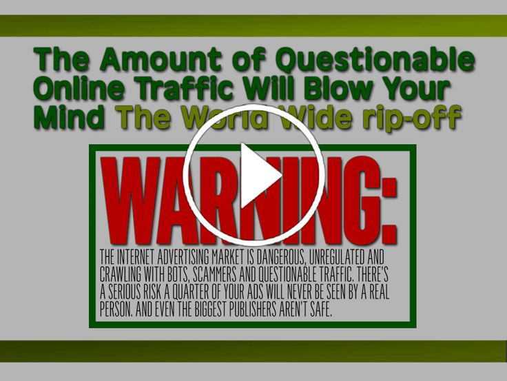 The Amount of Questionable Online Traffic Will Blow Your Mind