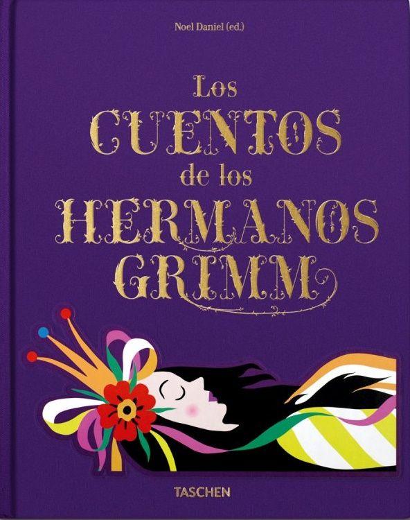 """""""Los cuentos de los hermanos Grimm"""" - Noel Daniel (Taschen)"""