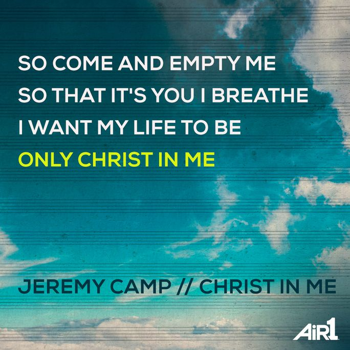 Jeremy Camp // #ChristInMe #NewAir1Music