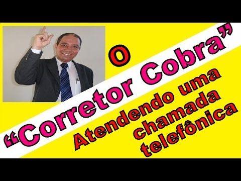 Corretor Cobra recebe uma chamada telefonica, Corretores de imóveis, Pal...