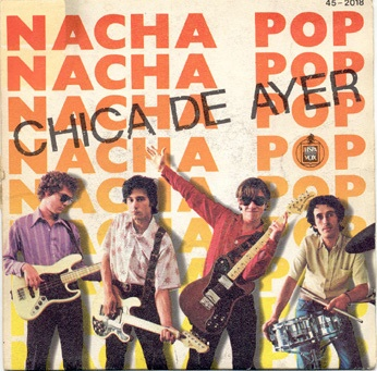 nacha pop - chica de ayer 1980