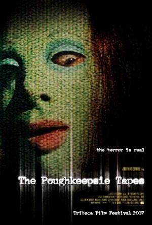 THE POUGHKEEPSIE TAPES 2007 alt