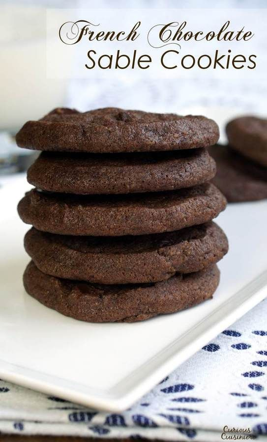 Crispy on the outside, chewy on the inside, French Chocolate Sable Cookies are the ultimate chocolate cookie! | www.CuriousCuisiniere.com