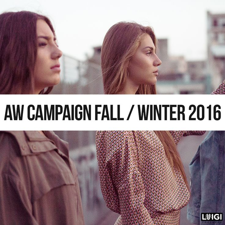 CAMPAIGN  A/W 2016/17  Woman Fashion , Shoes , Bags , Accessories Woman Style , Luigi Footwear Style