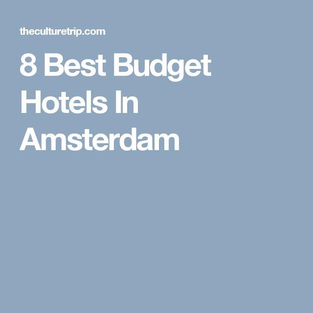 8 Best Budget Hotels In Amsterdam