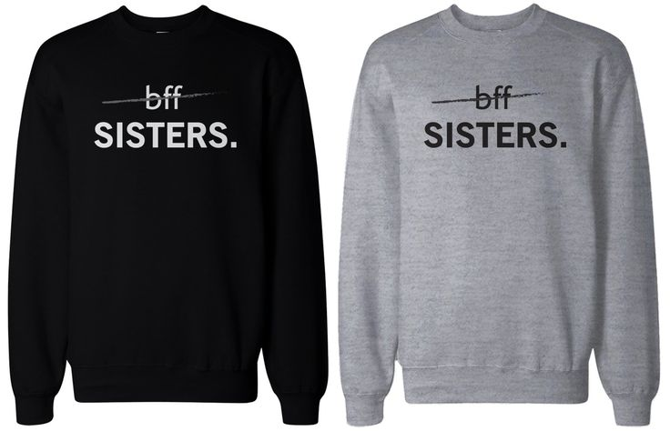 Matching BFF Black and Grey Sweatshirts for Best Friends - BFF Sisters #bff #bestfriends #sisters #bestfriend