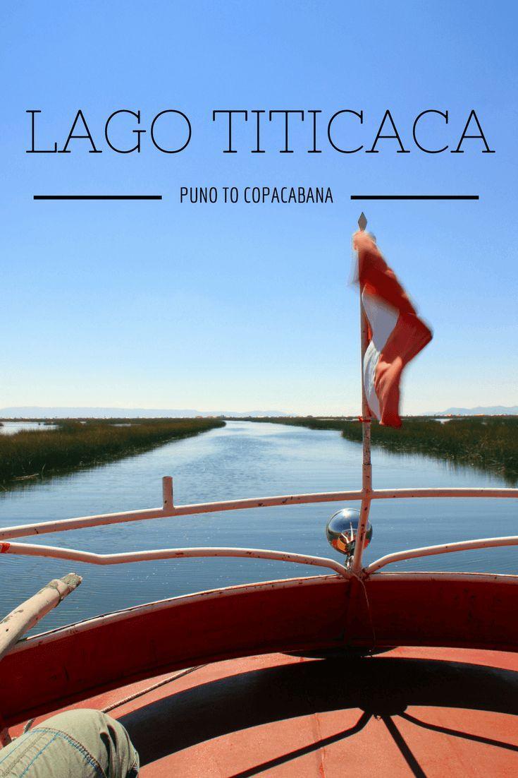 Lago Titicaca - Peru. Travel guide to Puno, Uros and Copacabana. Peru - Bolivia