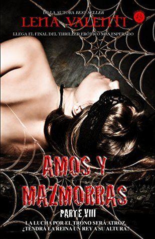 Amos y Mazmorras VIII: