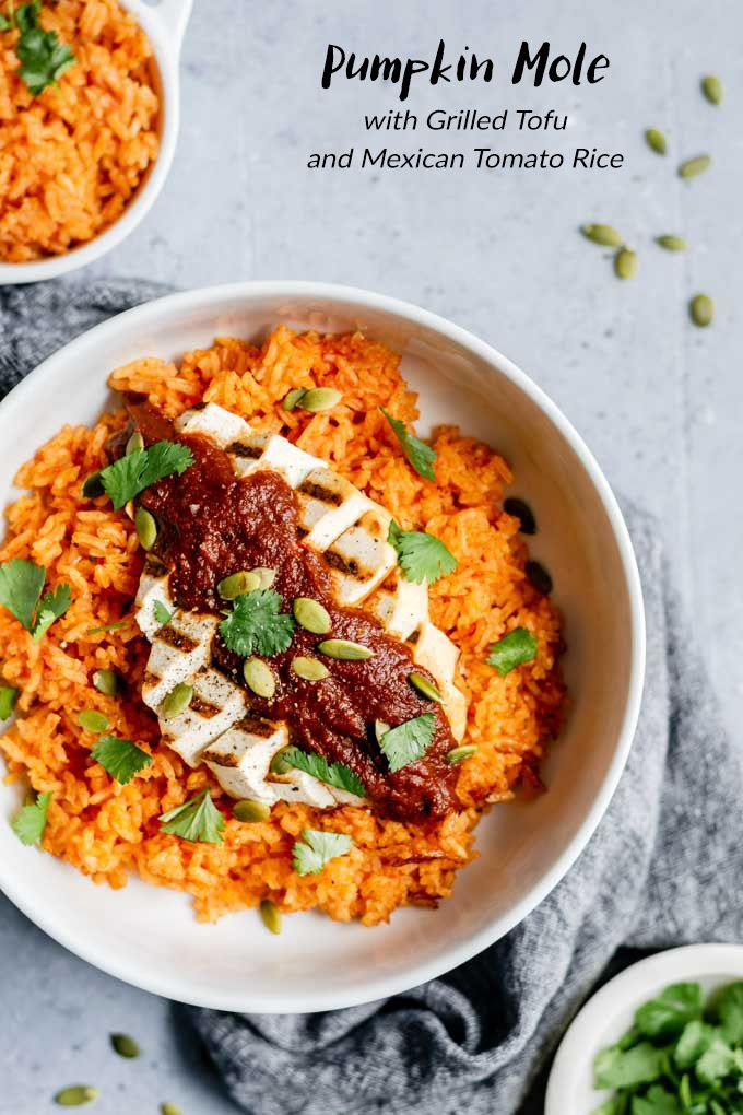 Pumpkin Mole With Grilled Tofu And Mexican Tomato Rice Recipe Grilled Tofu Healthy Vegan Dinner Recipes Tofu