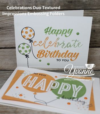 Yvonne is Stampin' & Scrapping: Stampin' Up! Celebrations Duo embossing folders Birthday cards #stampinup